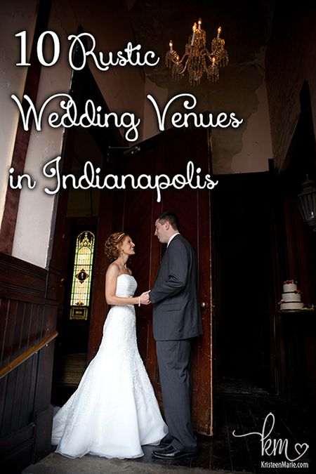 10 Rustic Wedding Venues in Indianapolis: Farmhouses & More
