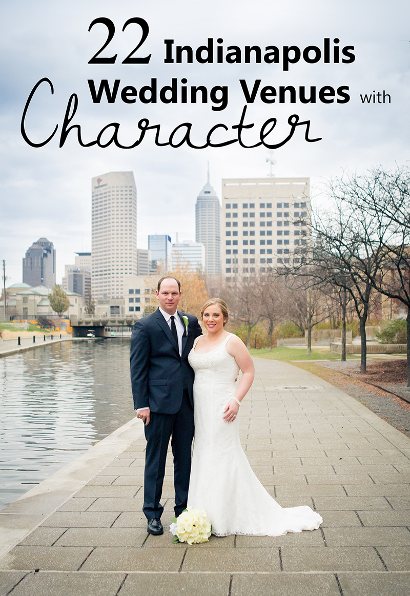 21 indianapolis wedding venues with character and elegance 22 unique wedding venues in indianapolis in junglespirit Images